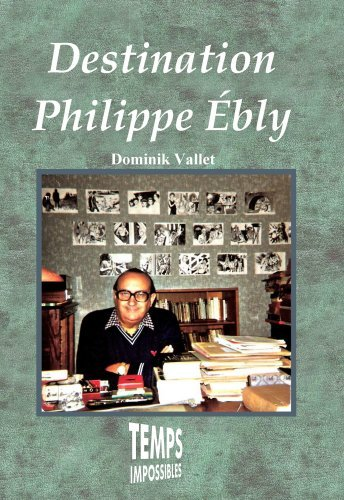 Destination Philippe Ebly/Temps Impossibles